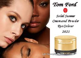 Новые <b>тени для век</b> Tom Ford Soleil Summer Cream and <b>Powder</b> ...