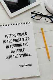 best images about quotes and motivation to be setting goals is the first step in turning the invisible into the visible tony