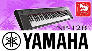 Электропиано <b>YAMAHA NP</b>-<b>12</b> (<b>NP</b>-<b>12B PIAGGERO</b>) - YouTube