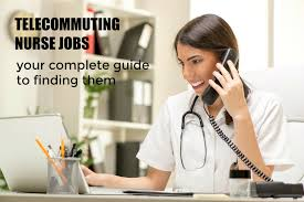 telecommuting nurse jobs guide to finding them telecommute jobs