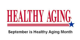 Image result for september is healthy aging month