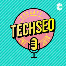 TechSEO Podcast