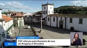 Covid-19. Vigilância reforçada em Bragança e Mirandela