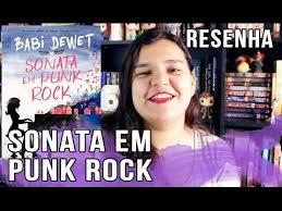 sonata em punk rock da babi dewet o primeiro livro da srie cidade da msica banda vim de lounge