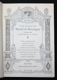 essays by montaigne the essays of montaigne michel de montaigne abebooks