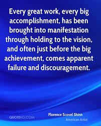 florence scovel shinn work quotes quotehd every great work every big accomplishment has been brought into manifestation through holding to