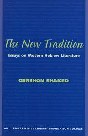 the new tradition essays on modern hebrew literature hebrew the new tradition essays on modern hebrew literature