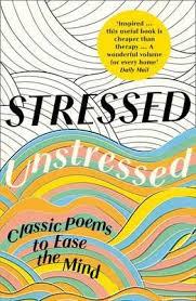 <b>Stressed</b>, <b>Unstressed</b> by <b>Jonathan Bate</b>, Paula Byrne | Waterstones