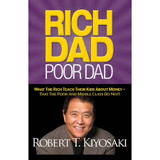 what the rich say about getting rich books to inspire you rich dad poor dad by robert kiyosaki