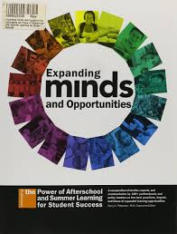 expanding minds and opportunities leveraging the power of expanding minds and opportunities leveraging the power of afterschool and summer learning for student success william s white terry k peterson