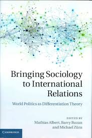 ideas about international relations djia bringing sociology to international relations world politics as differentiation theory