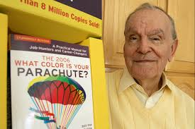 richard bolles best selling author of what color is your richard bolles best selling author of what color is your parachute and job coach to millions dies at 90 the washington post