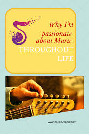 why i m passionate about music throughout life music sparks i m sure it is no surprise i m passionate about music that passion isn t exclusive to children or to older adults the populations which i work