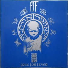 <b>FFF</b> - <b>Free For</b> Fever (CD)   Discogs