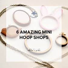 6 amazing <b>mini embroidery</b> hoop shops you need to check out ...
