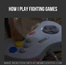 Fighting Game Memes. Best Collection of Funny Fighting Game Pictures via Relatably.com