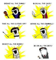 sherlock meme deduce all the things funny bbc | No Sh*t Sherlock ... via Relatably.com
