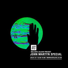 NTS - <b>John Martyn</b> special (w/ Andy Allday) by Bullion on ...