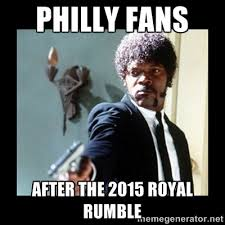 philly fans after the 2015 royal rumble - I dare you! I double ... via Relatably.com