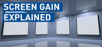 What is Screen Gain? - Screen Gain Explained