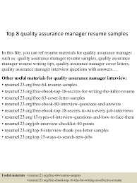top8qualityassurancemanagerresumesamples 150426011318 conversion gate02 thumbnail 4 jpg cb 1430028846
