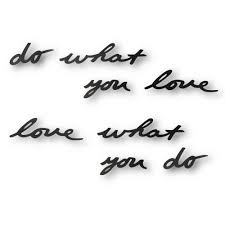 <b>Декоративная надпись Do What</b> You Love