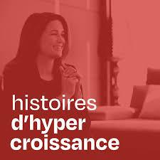 Histoires d'hypercroissance