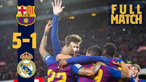 FULL MATCH: Barça 5-1 <b>Madrid</b> (<b>2018</b>) | Unbelievable manita ...
