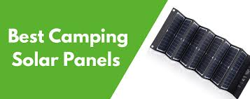 7 Best <b>Solar Panels</b> for Camping of 2019 (Review)