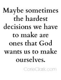 Difficult Decision Quotes. QuotesGram via Relatably.com