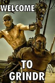 Mad Max Fury Road 48 meme Welcome to Grindr (WTF Watch The Film ... via Relatably.com