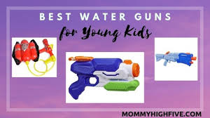 13 Best <b>Water Guns</b> to Buy for Young <b>Kids</b> in <b>2019</b> - Mommy High Five