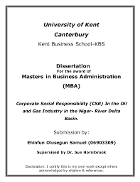 Corporate social responsibility  csr  in the oil and gas industry University of Kent Canterbury Kent Business School KBS Dissertation For the award of Masters in