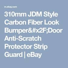 <b>310mm</b> JDM Style <b>Carbon Fiber</b> Look Bumper/Door Anti-Scratch ...