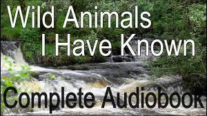 <b>Wild</b> Animals I Have Known Audiobook-<b>Ernest Thompson Seton</b> ...
