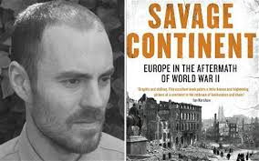 "Keith Lowe awarded the PEN Hessell-Tiltman Prize for history. The writer and historian's book Savage Continent is hailed as a ""bleakly tragic tale"" of ... - Lowe-and-book-2_2530319b"