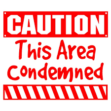 Image result for condemned sign