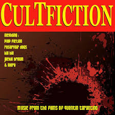 <b>Various Artists</b>: Cult Fiction - Music from the Films of Quentin <b>Tarantino</b>