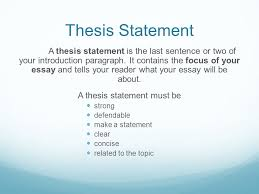 critical analytical response to literature english ppt download thesis statement a thesis statement is the last sentence or two of your introduction paragraph