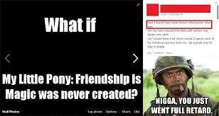 Never Go Full Retard | Full Retard | Know Your Meme via Relatably.com