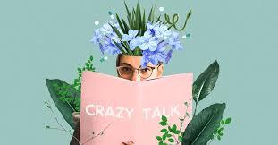 Crazy Talk: My Disturbing Thoughts Won't <b>Go</b> Away. What Do <b>I</b> Do?