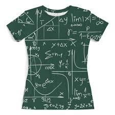 Футболка с полной запечаткой (женская) <b>Математика</b> #1760924 ...