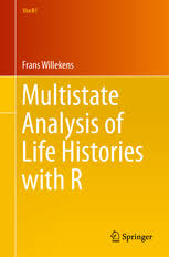 Multistate Analysis of <b>Life</b> Histories with <b>R</b> | Frans Willekens | Springer