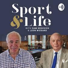 Sport & Life with Sam Kekovich and Leon Wiegard