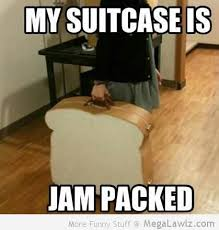 My suitecase is jam packed - MegaLawlz.com via Relatably.com