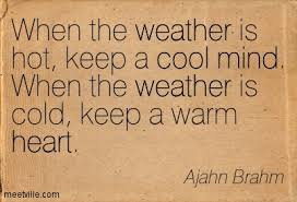 Image result for quotes and sayings about stay cool
