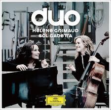 Duo di <b>Hélène Grimaud</b>, <b>Sol Gabetta</b> - Musica - Universal Music Italia