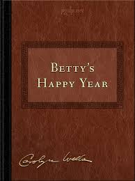 Betty's Happy Year, by Carolyn Wells: a Distributed Proofreaders ...