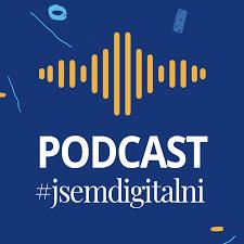 Podcast #jsemdigitalni
