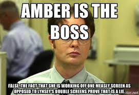 Amber is the Boss False. The fact that she is working off one ... via Relatably.com